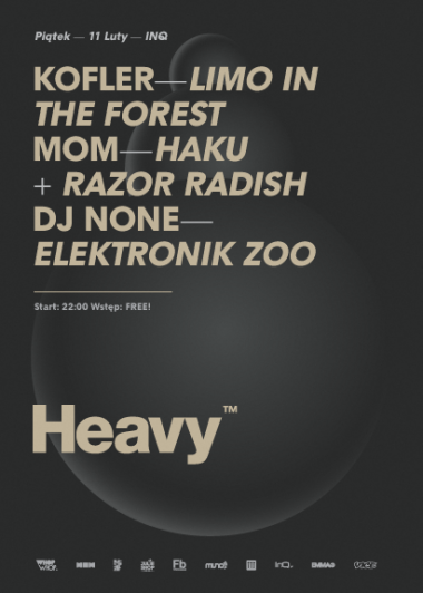 Heavy with Kofler @ INQ (Katowice)