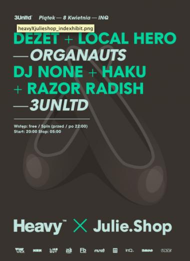 Heavy with Dezet + Local Hearo