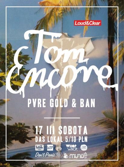LOUD ✖ CLEAR: Tom Encore