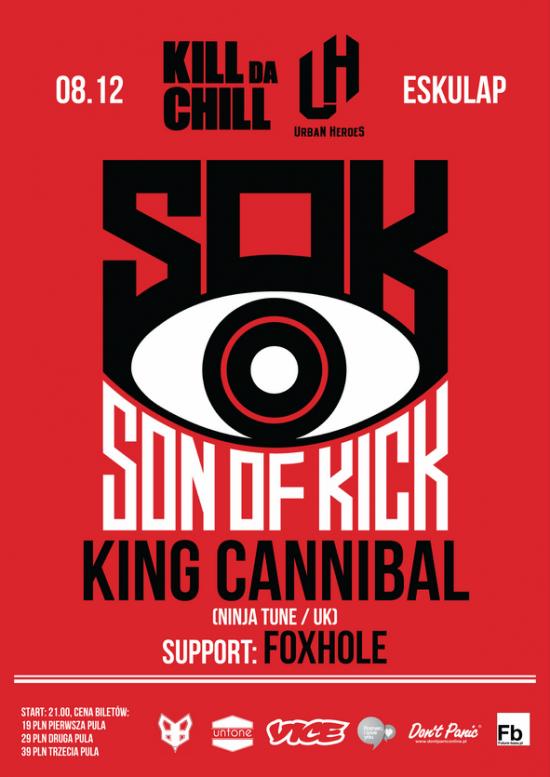 URBAN HEROES x KILL da CHILL! : SON OF KICK, KING CANNIBAL, FOXHOLE, WJU.