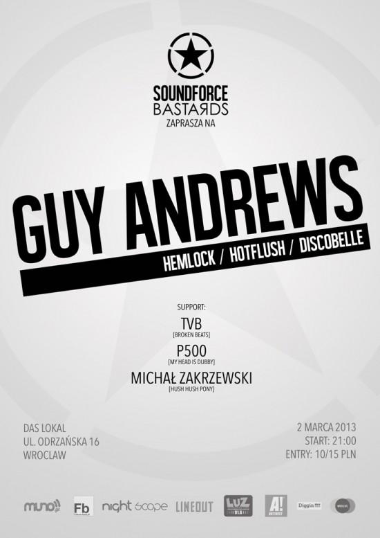 Soundforce Bastards w/ Guy Andrews