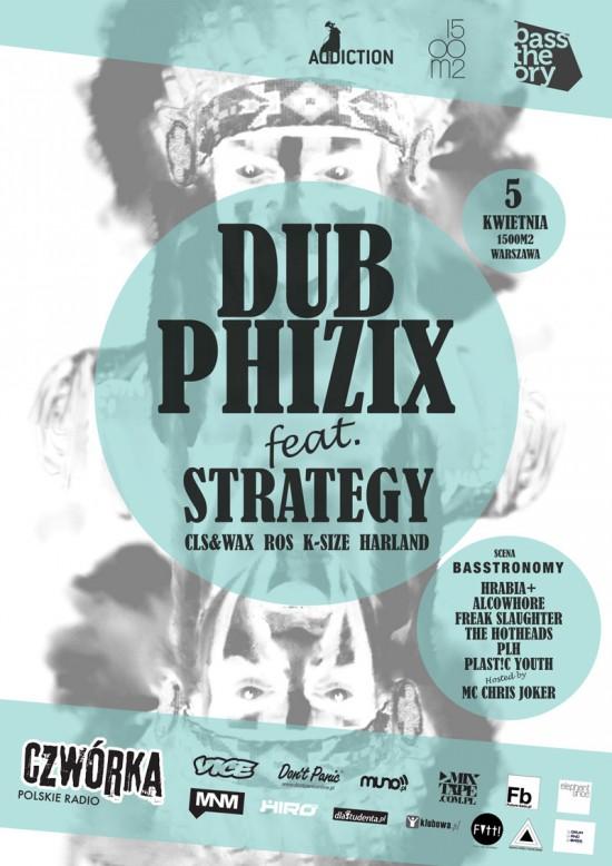 Dub Phizix ft. Strategy @ 1500m2 do wynajęcia