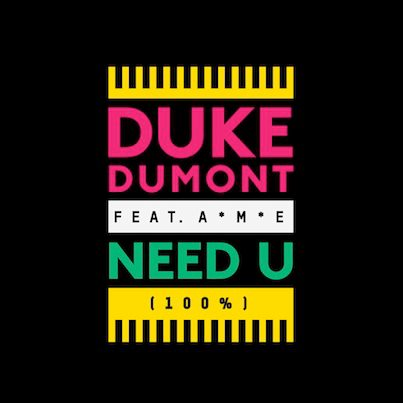 Duke Dumount - Need U