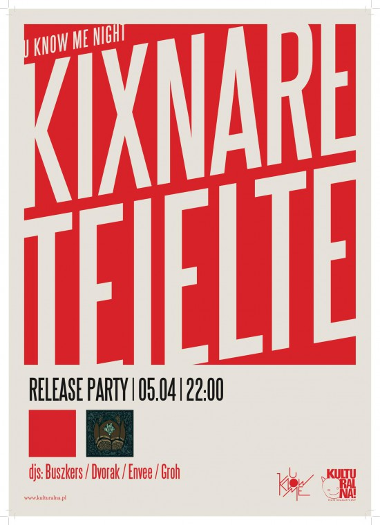 Kixnare & Teielte Release Party