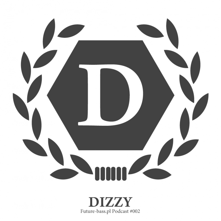 Dizzy – Podcast #002