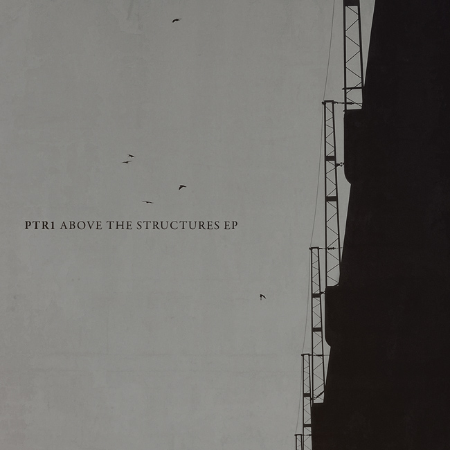 ptr1 – Above the Structures EP