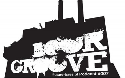 Boorgroove – Podcast #007