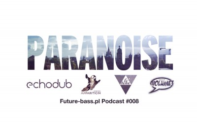 Paranoise – Podcast #008