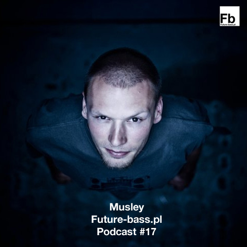 Musley – Podcast #17