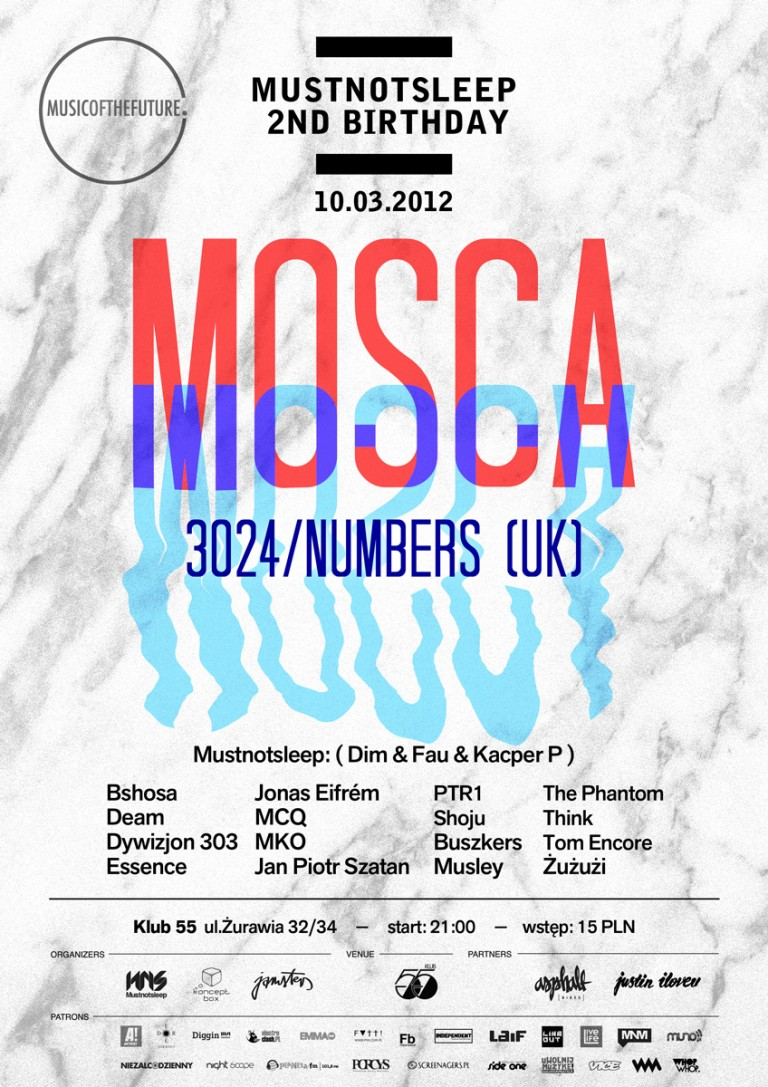 Music Of The Future B-day : Mosca @ Klub 55