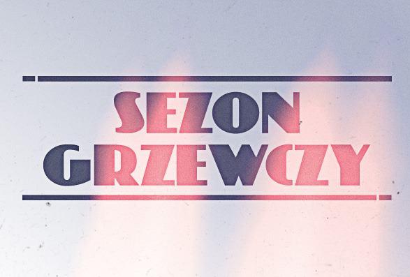 Sezon Grzewczy vol. 4