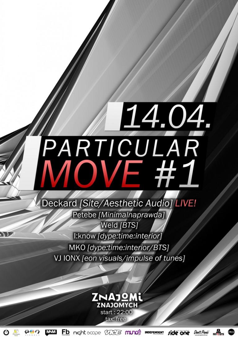 PARTICULAR MOVE