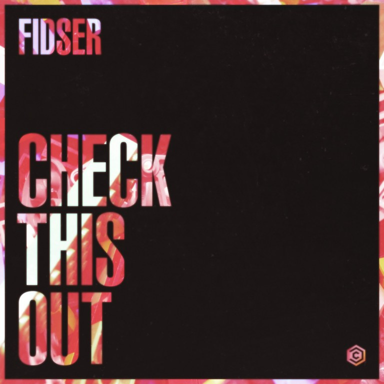Fidser – Check This Out