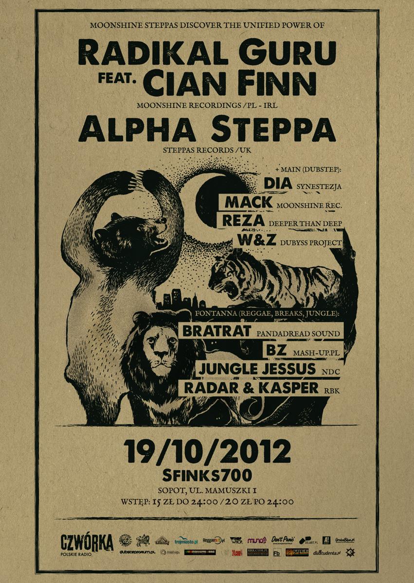 Moonshine Steppas Launch: Alpha Steppa (UK), Radikal Guru & Cian Finn (PL/IE)