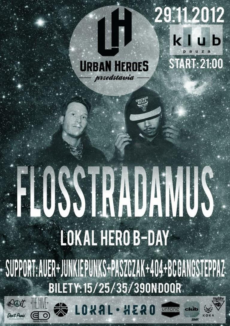 Flosstradamus x Lokal Hero B-Day