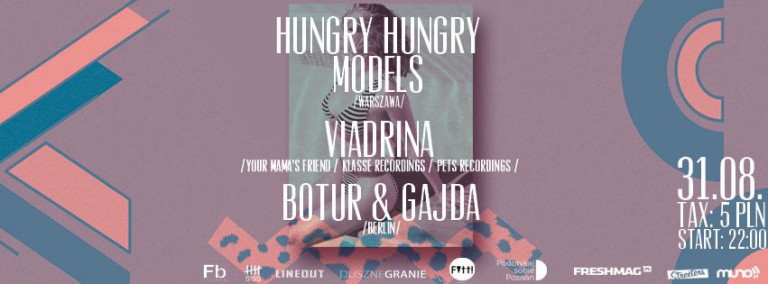 Hungry Hungry Models, Viadrina, Botur & Gajda