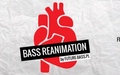 Bass Reanimation 12 października