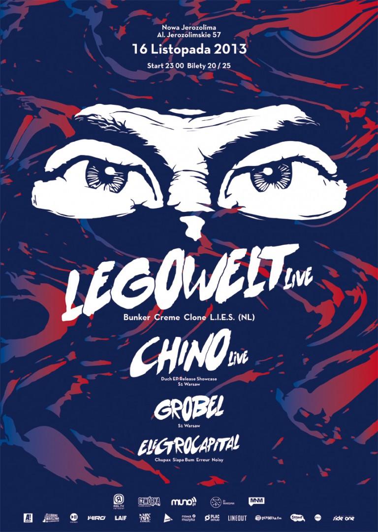 Electrocapital pres. LEGOWELT live (Bunker, Crème, Clone, L.I.E.S.) / CHINO live (Duch EP Release Showcase)