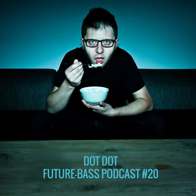 Dot Dot – Podcast #20
