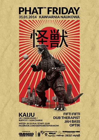 PHAT™ FRIDAY @ KAIJU [ Osiris Music / Lion Charge / Ruffcut ] (UK)