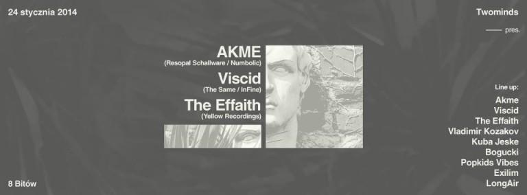 Twominds pres. Akme, The Same, The Effaith