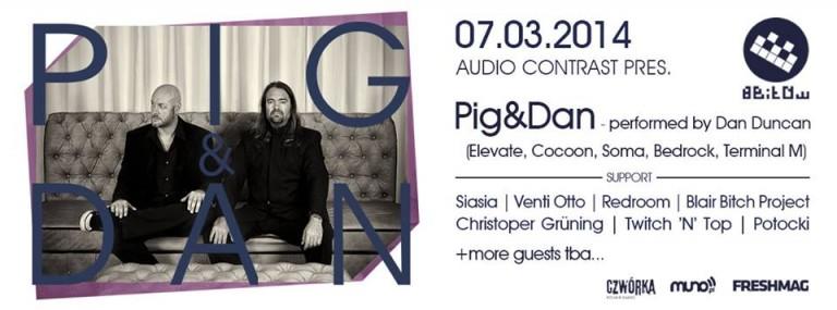 Audio Contrast pres. PIG & DAN [Cocoon, Bedrock, Soma] + Siasia i inni