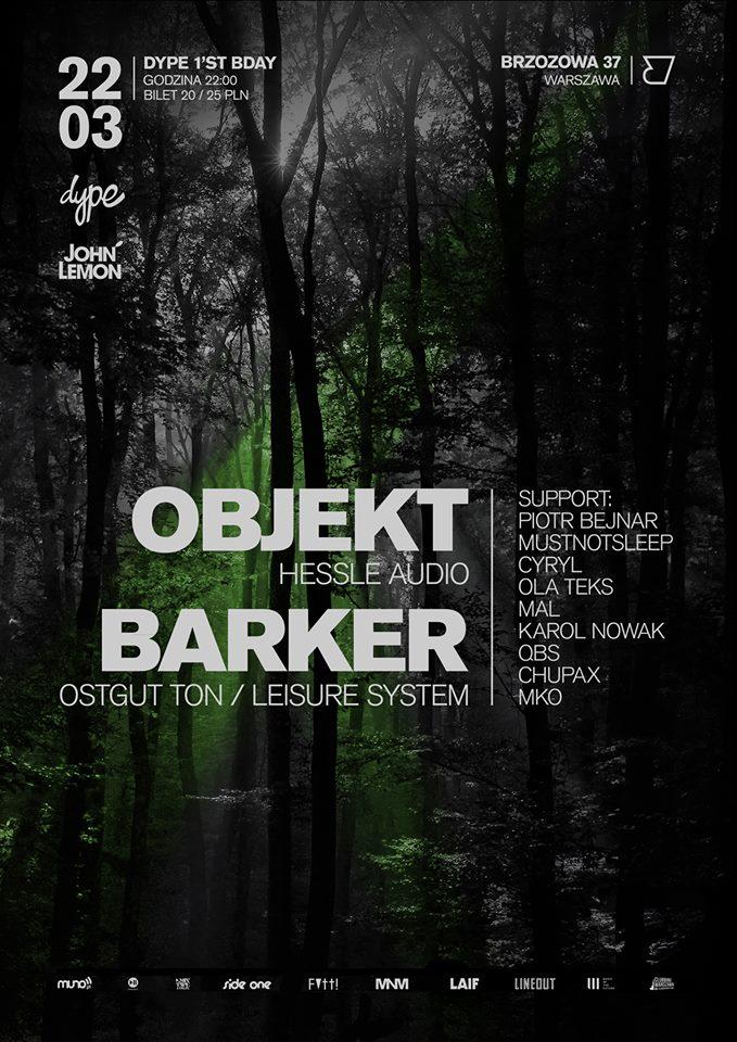 Dype 1st bday | OBJEKT & BARKER @Brzozowa 37 + KONKURS!