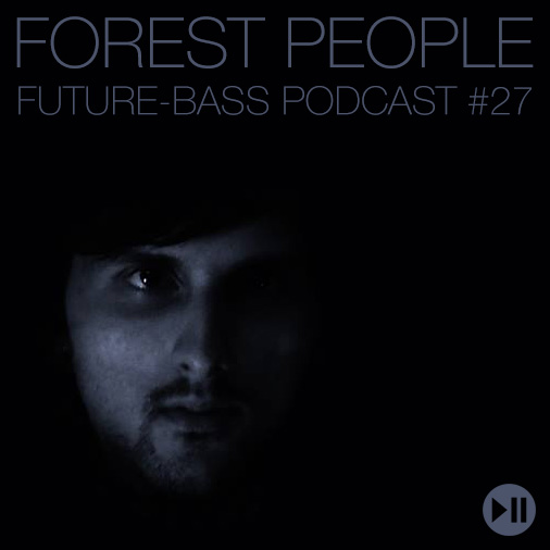 Forest People – Podcast #27