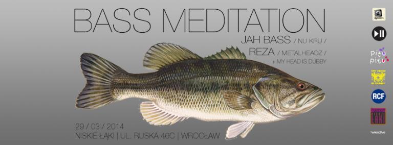 BASS MEDITATION