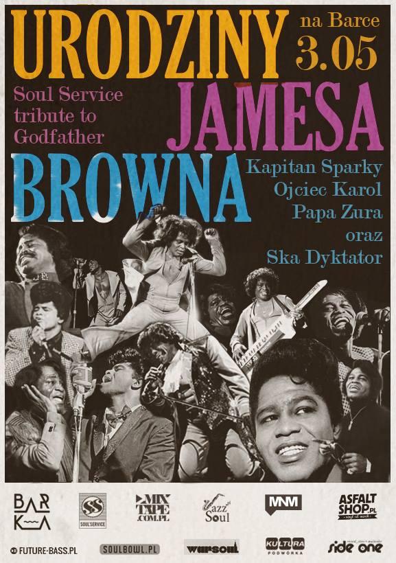Barka X Soul Service: Urodziny Jamesa Browna