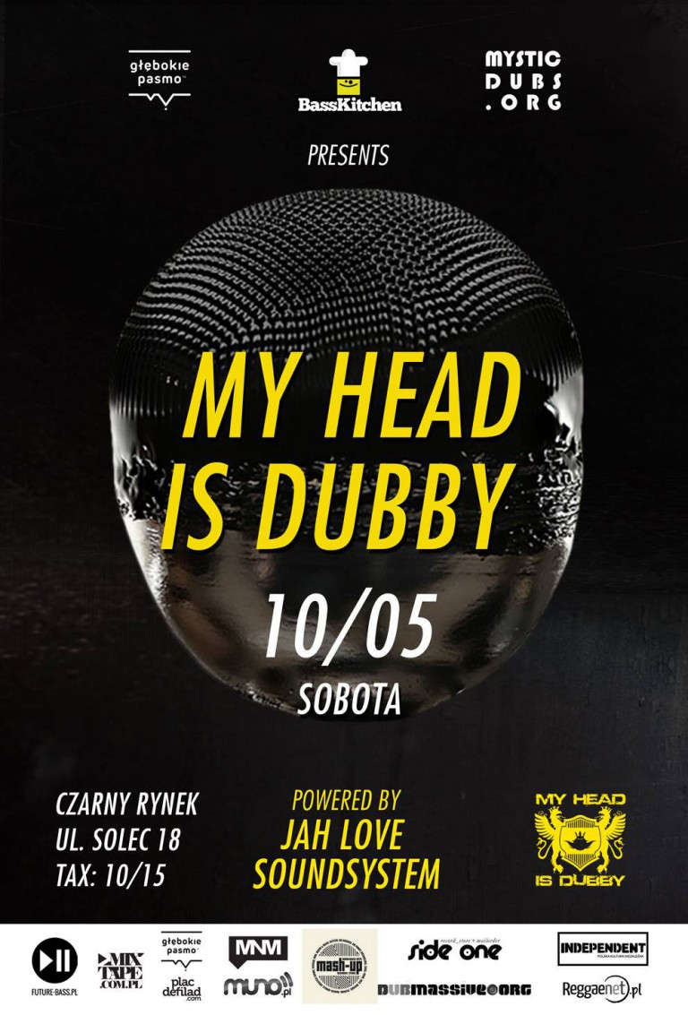 My Head Is Dubby by Głębokie Pasmo, Mystic Dubs & Bass Kitchen!