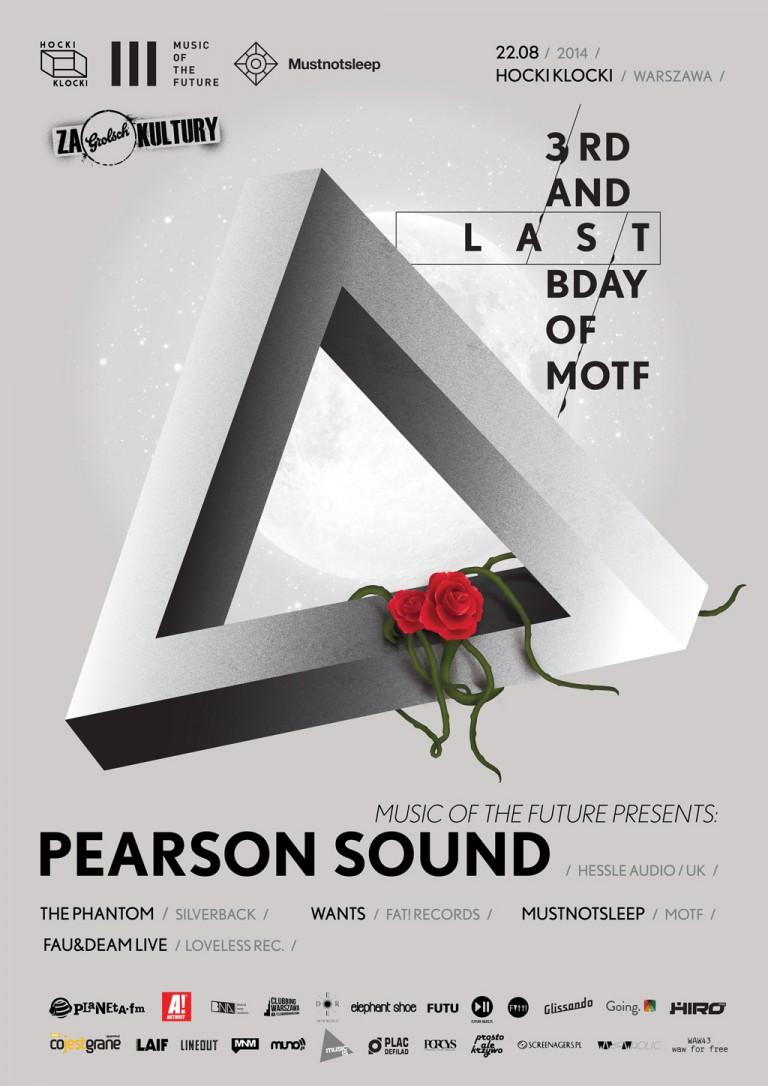 3.Urodziny i Pożegnanie cyklu Music Of The Future: Pearson Sound