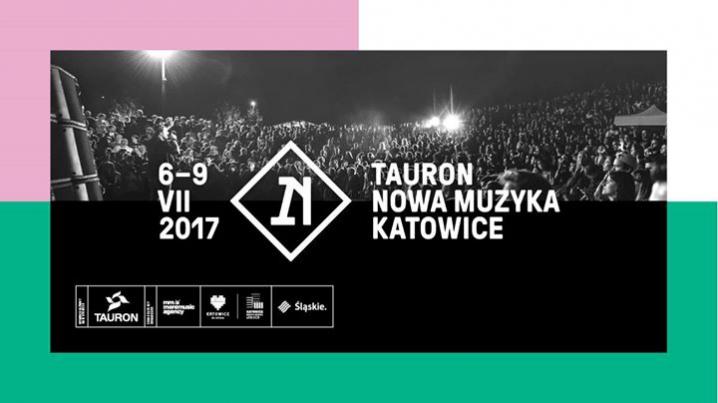Tauron Nowa Muzyka Katowice 2017 – relacja