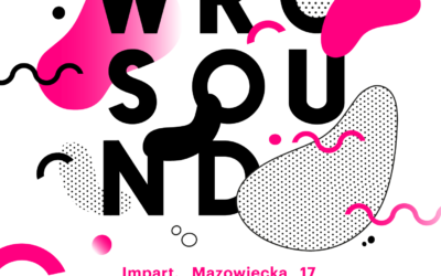 Niespełna tydzień do WROsound Festival